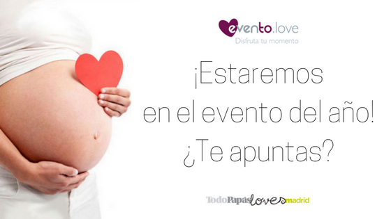Estaremos presentes en TodoPapás Loves Madrid