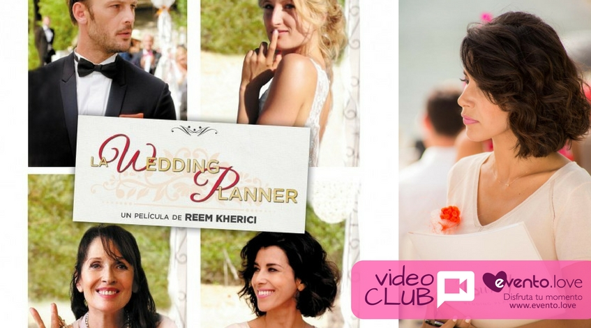 Videoclub de Evento.love La wedding planner Jour J