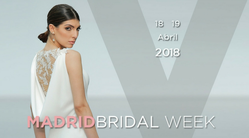 Evento.love asistirá a Madrid Bridal Week 2018