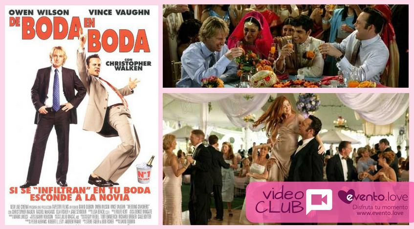 de boda en boda videoclub cine película eventos organización wedding planner Madrid Owen Wilson Vince Vaughn